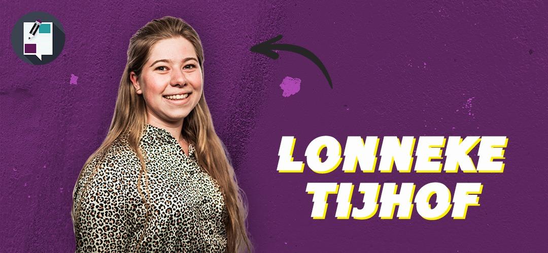 Lonneke: 'Ik ben snel ongeduldig'