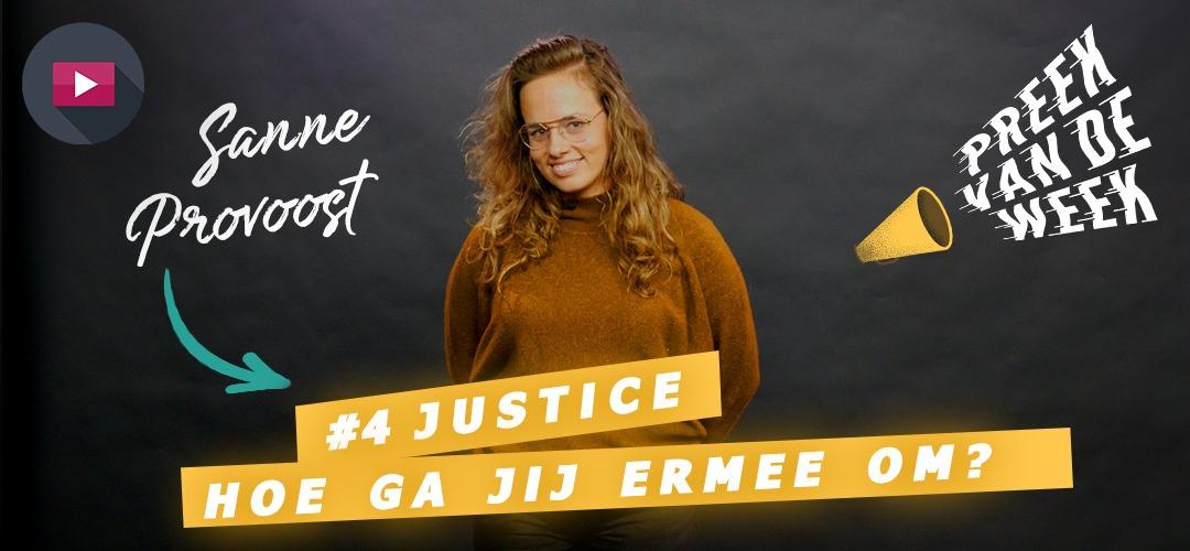 Preek van de week #4: 'Gerechtigheid zit ook in kleine dingen'
