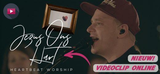Check de video bij het nummer Jezus Ons Hart van Heartbeat Worship