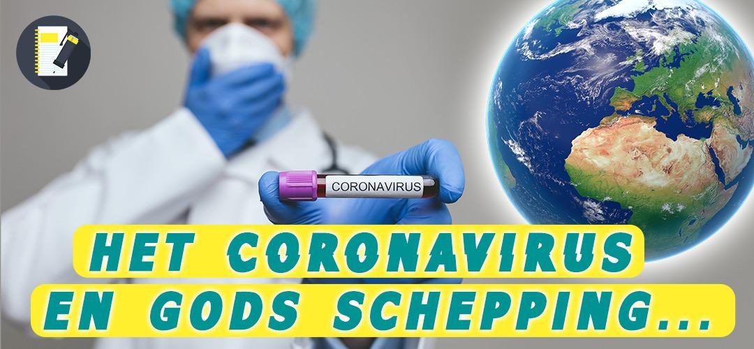 Hoe kan het coronavirus bestaan in Gods schepping?