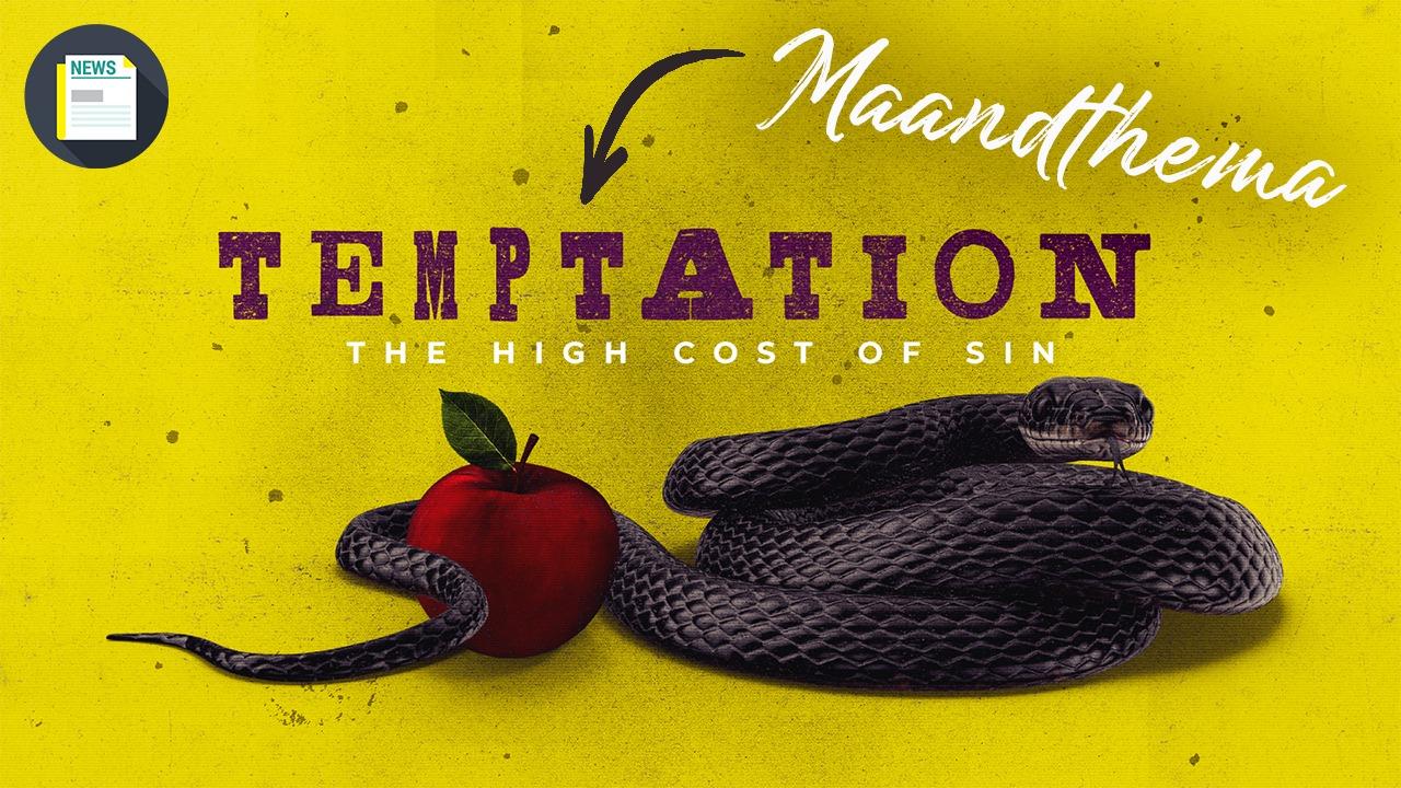 Niemand is immuun voor verleiding… Ook ons nieuwe maandthema niet!