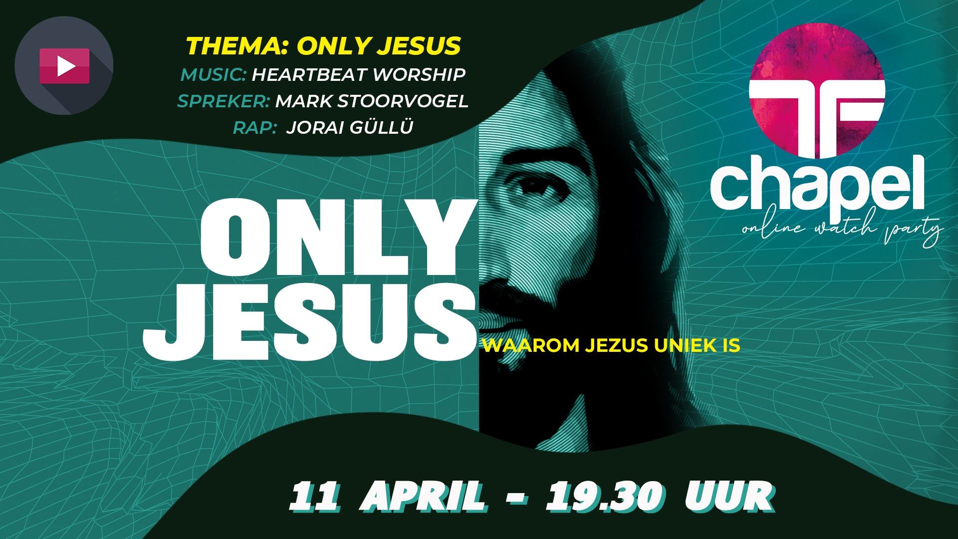Beleef hier onze dienst met als thema: Only Jesus!